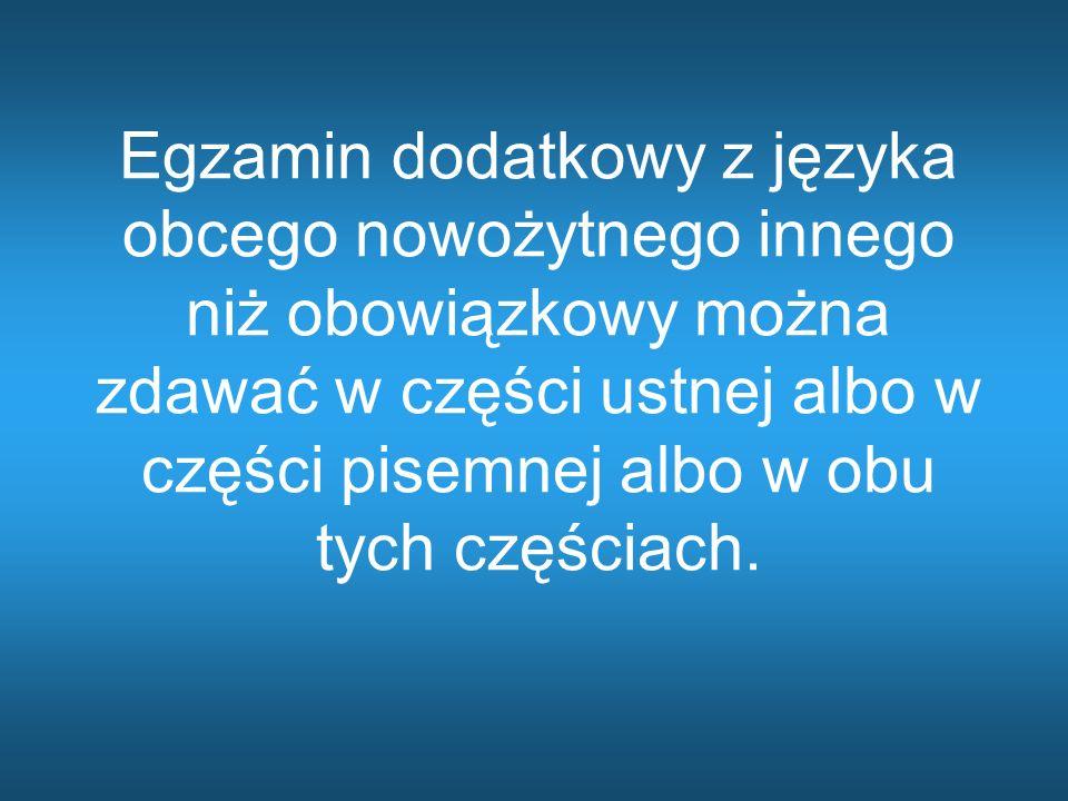 Przykłady wyboru : Politechnika: obowiązkowe – j.polski (P), j.angielski (P), matematyka (P) dodatkowe – matematyka (R), fizyka (R), j.angielski (R), j.niemiecki (P lub R) Uniwersytet medyczny: obowiązkowe – j.polski (P), j.angielski (P), matematyka (P) dodatkowe – biologia (R), chemia (R) lub fizyka (R),