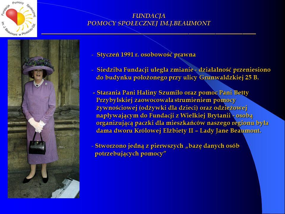 - Styczeń 1991 r. osobowość prawna - Siedziba Fundacji uległa zmianie - działalność przeniesiono do budynku położonego przy ulicy Grunwaldzkiej 25 B.