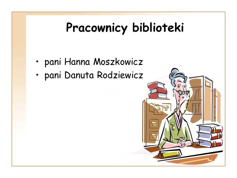 Pracownicy biblioteki pani Hanna Moszkowicz pani Danuta Rodziewicz