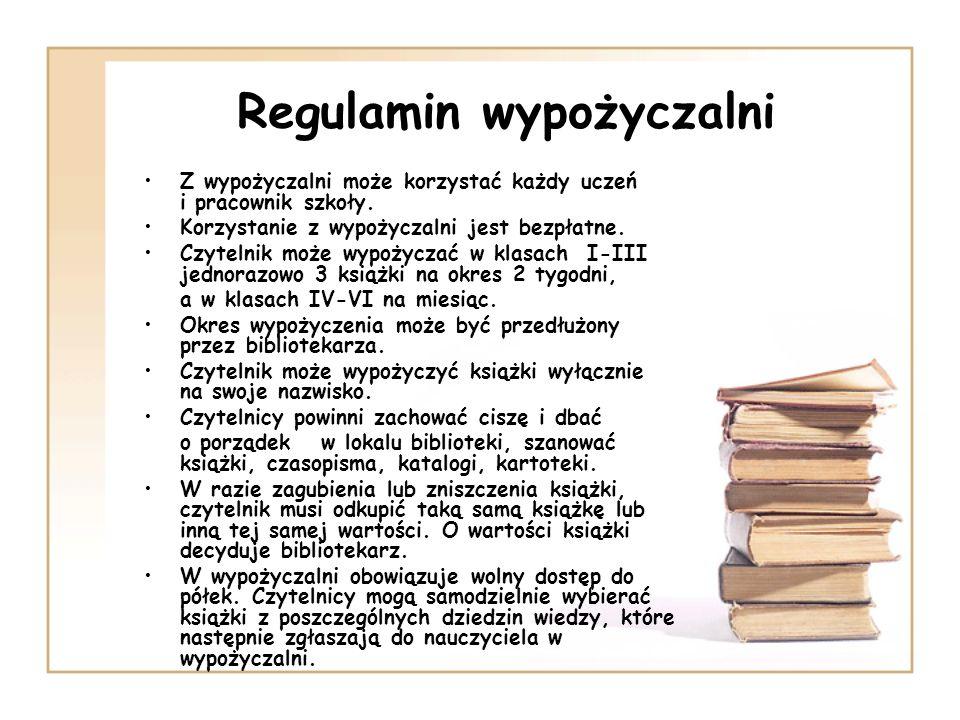 Regulamin czytelni Z czytelni mogą korzystać wszyscy uczniowie szkoły oraz nauczyciele.