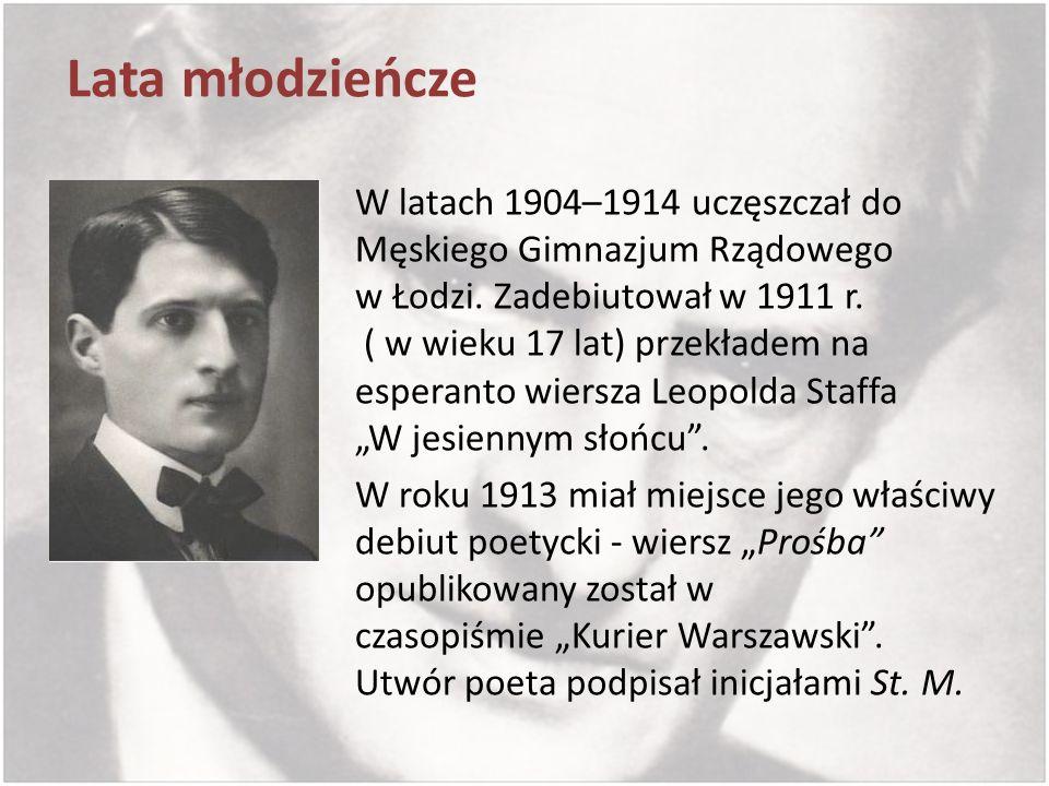 Lata młodzieńcze W latach 1904–1914 uczęszczał do Męskiego Gimnazjum Rządowego w Łodzi. Zadebiutował w 1911 r. ( w wieku 17 lat) przekładem na esperan