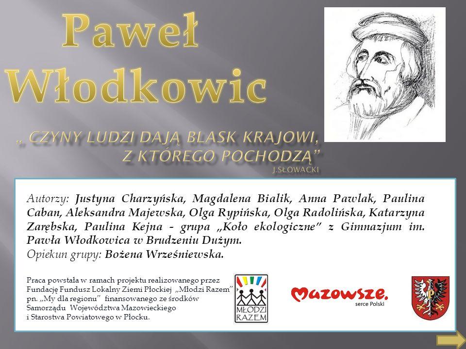 Paweł Włodkowic: urodzony w Brudzeniu nad Skrwą ok.