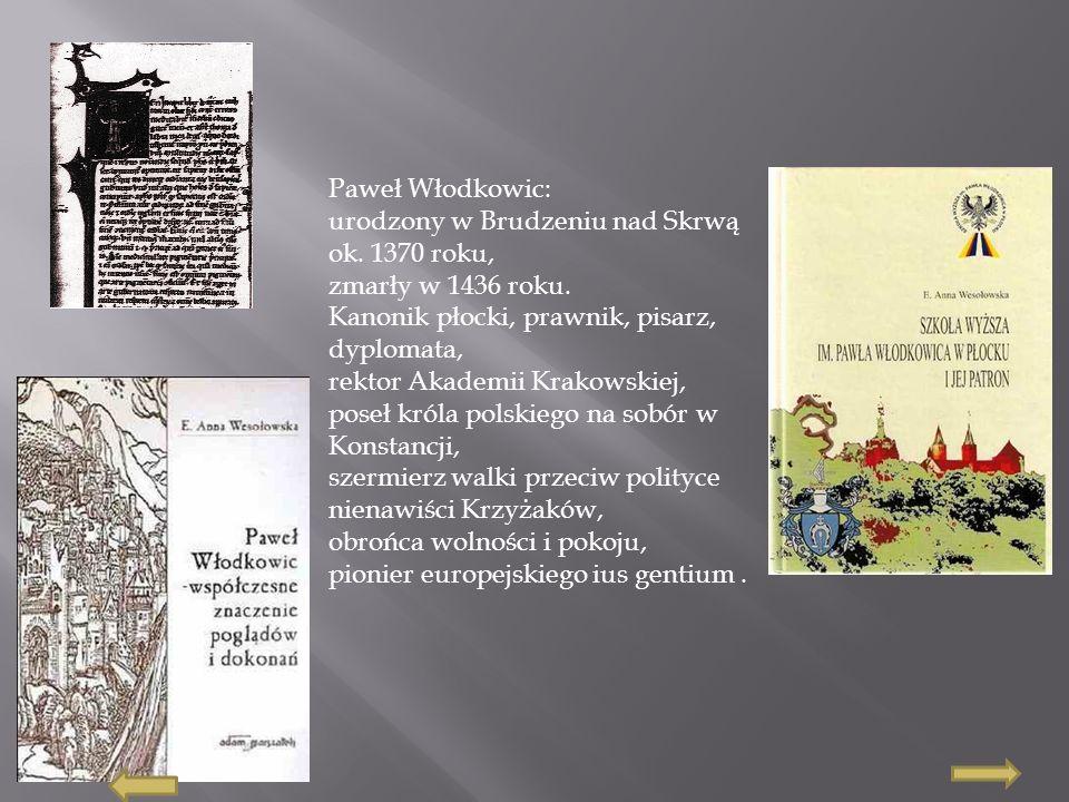 1.Życiorys Pawła Włodkowica.Życiorys Pawła Włodkowica.