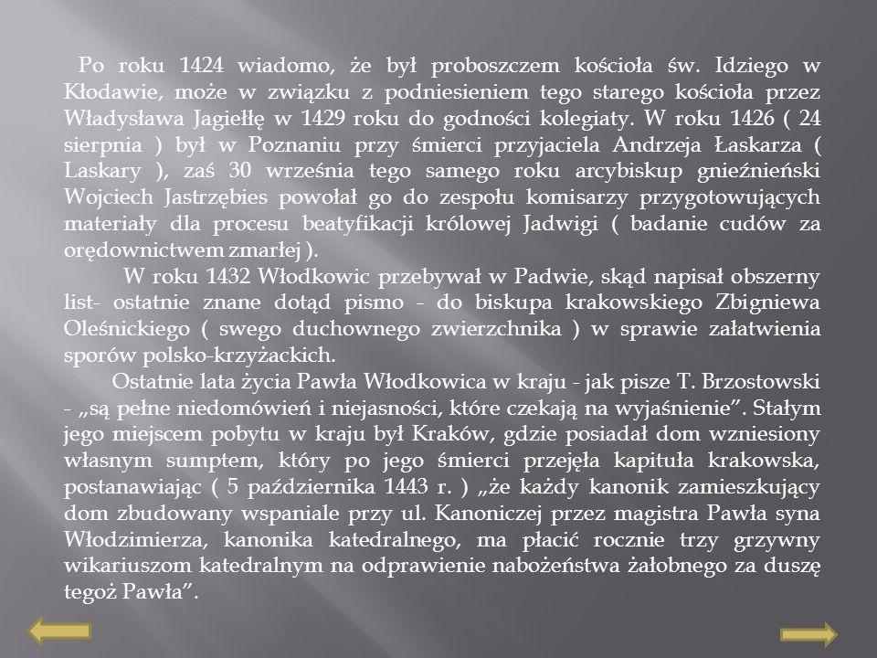 Sprawę zakonu krzyżackiego i jego win widzi Włodkowic szerzej -właśnie jako sprawę całego Kościoła.
