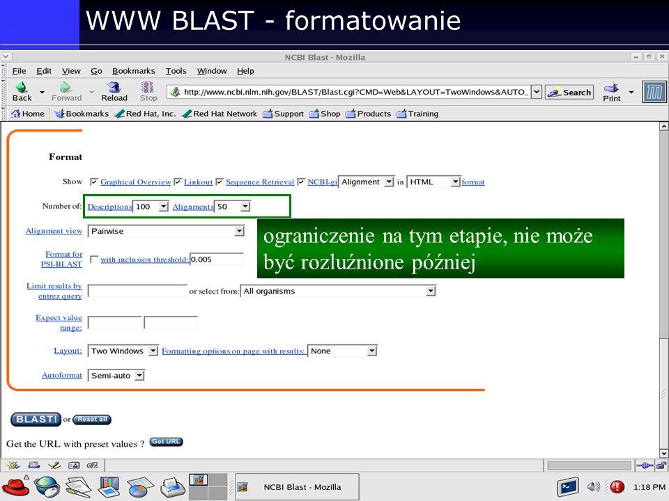 WWW BLAST - formatowanie ograniczenie na tym etapie, nie może być rozluźnione później