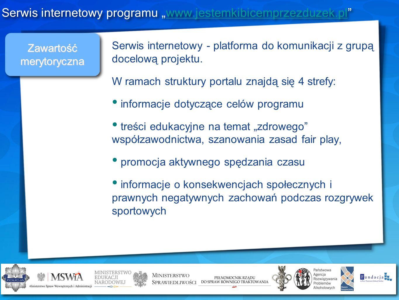 Zawartość merytoryczna Serwis internetowy - platforma do komunikacji z grupą docelową projektu. W ramach struktury portalu znajdą się 4 strefy: inform
