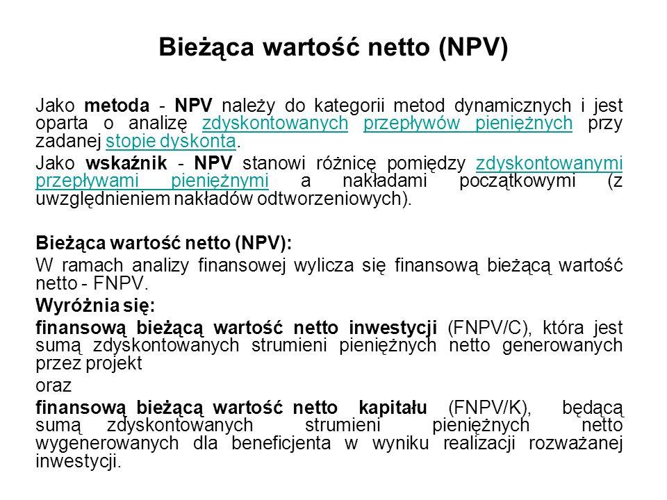 Finansowa wewnętrzna stopa zwrotu z kapitału krajowego (FRR/K) Określa zyskowność zainwestowanych w projekt zasobów krajowych Do jej ustalenia stosuje się przepływy pieniężne stosowane do wyliczenia FNPV dla zainwestowanego przez kraj członkowski kapitału Powinna być ona wyższa od FRR/C gdyż wielkość zainwestowanego kapitału krajowego jest niższa od wartości inwestycji o wielkość grantu UE.