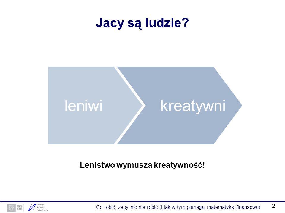 12 Przykład – wartość przyszła strumienia pieniędzy (2) Co miesiąc odkładamy w banku 100 zł.