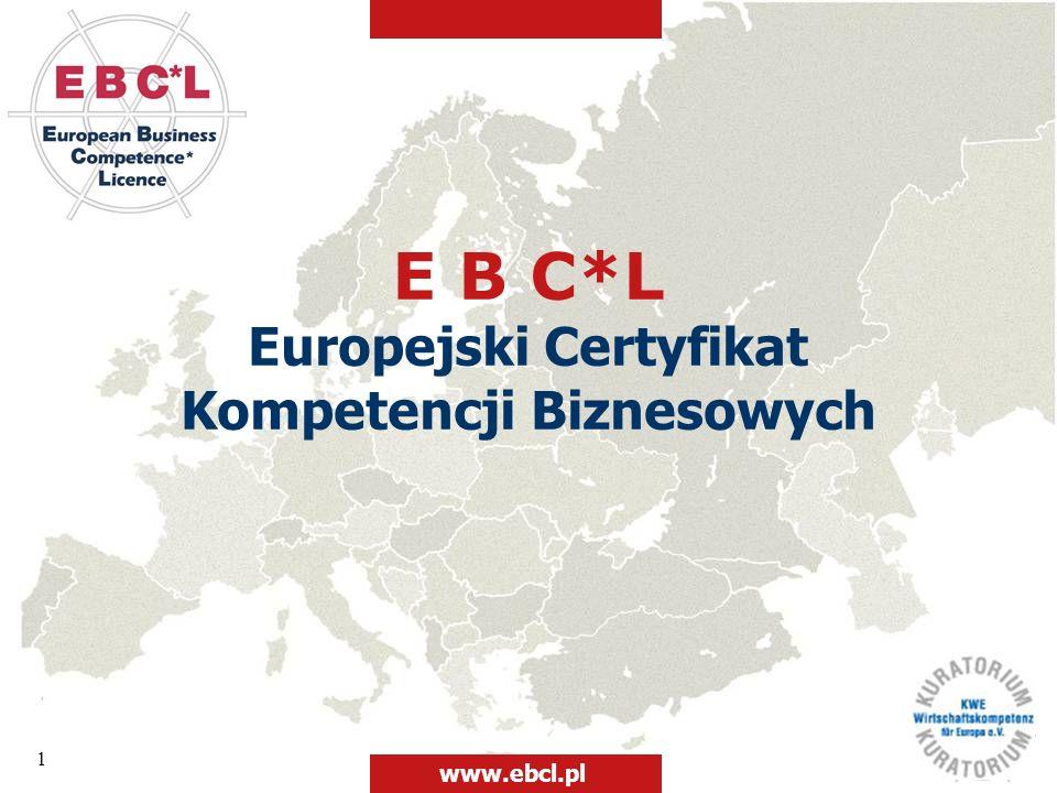12 Atuty certyfikacji EBC*L to świadectwo praktycznej wiedzy z zakresu rachunkowości, ekonomii, finansów i prawa spółek handlowych; to jednolity i międzynarodowy system egzaminacyjny oparty na teorii i praktyce; niezależnie od tego, gdzie zdawany był egzamin EBC*L, czy to w Austrii, na Węgrzech czy w Polsce, wiedza jest porównywalna, gdyż egzaminy EBC*L mają zestandaryzowaną we wszystkich krajach formę; to ogólnoeuropejski standard wiedzy ekonomicznej cieszący się uznaniem na rynku pracy ponad 30 krajów świata; www.ebcl.pl