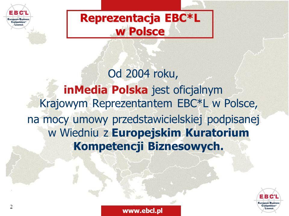 2 Od 2004 roku, inMedia Polska jest oficjalnym Krajowym Reprezentantem EBC*L w Polsce, na mocy umowy przedstawicielskiej podpisanej w Wiedniu z Europe