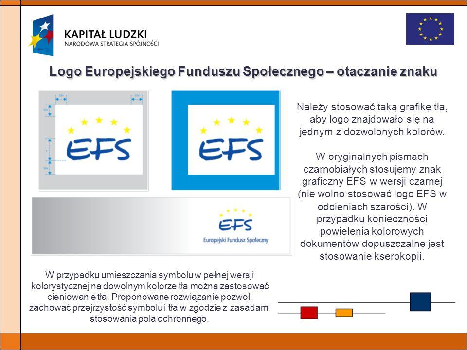 Logo Europejskiego Funduszu Społecznego – otaczanie znaku W przypadku umieszczania symbolu w pełnej wersji kolorystycznej na dowolnym kolorze tła możn