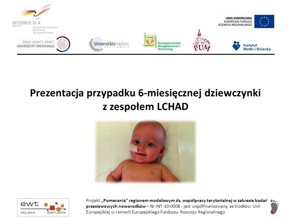 6-7 miesiąc życia Hospitalizacja w Klinice Chorób Metabolicznych IP-CZD w Warszawie Dieta (karmienie doustne i dokarmianie przez sondę dożołądkową): Monogen kleik ryżowy 600 kcal/dobę, tj.