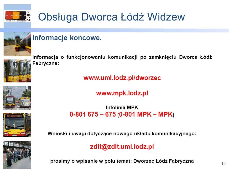 10 Obsługa Dworca Łódź Widzew Informacje końcowe.