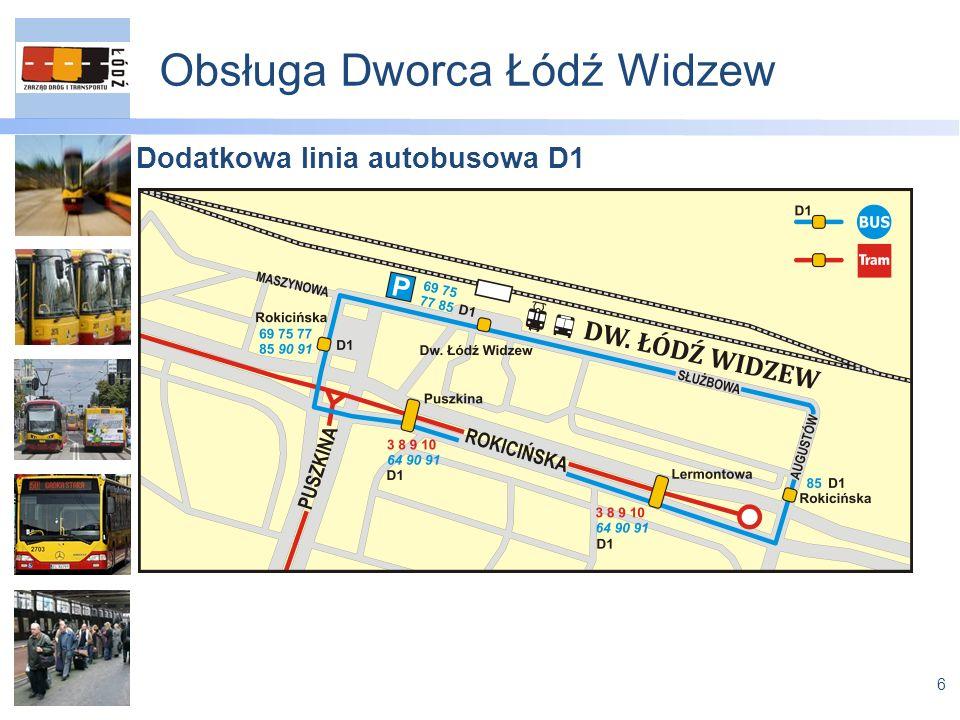 6 Obsługa Dworca Łódź Widzew Dodatkowa linia autobusowa D1