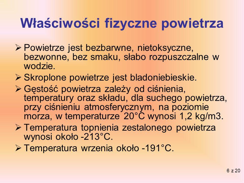 7 Gęstość powietrza jest masą powietrza na jednostkę objętości.