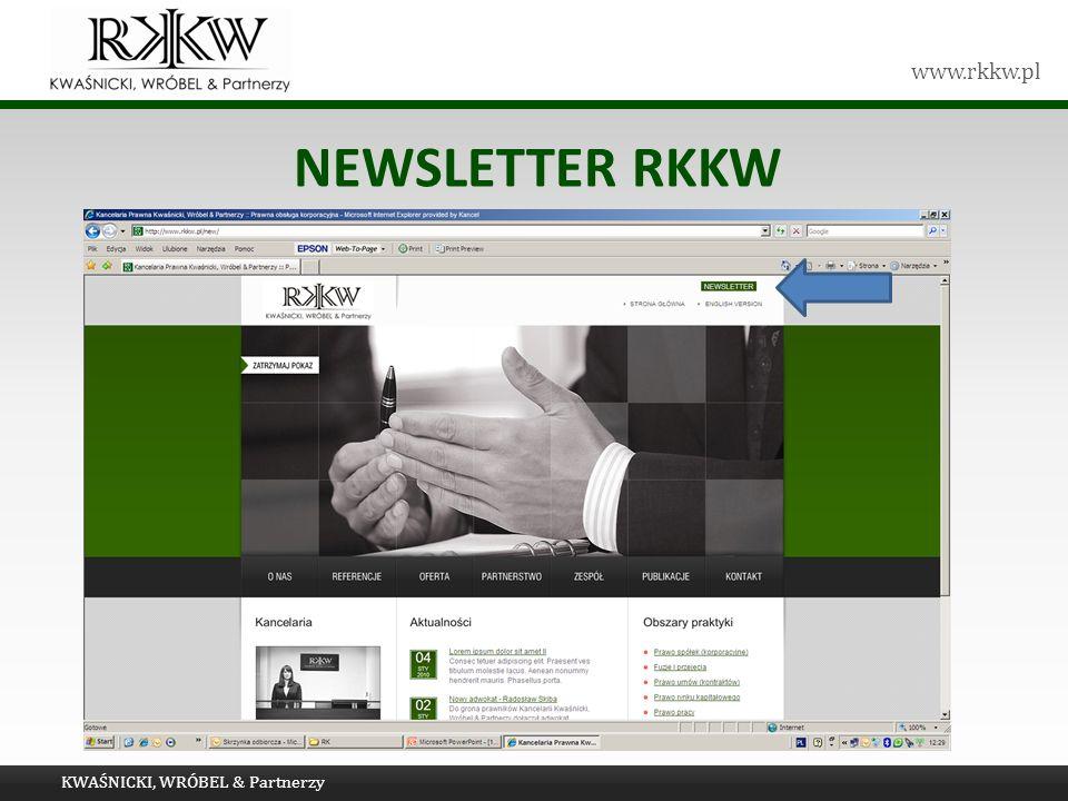 www.rkkw.pl NEWSLETTER RKKW KWAŚNICKI, WRÓBEL & Partnerzy