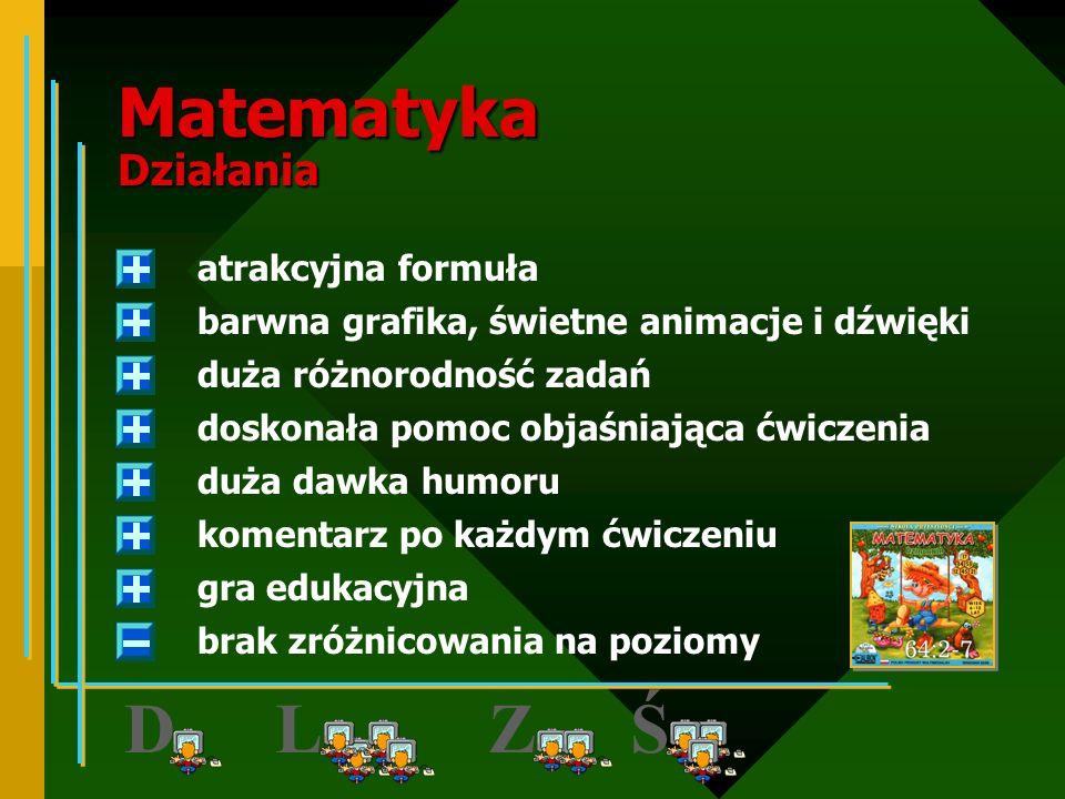 MATEMATYKA klasa I, II, III http://www.intersoft.com.pl INTERsoft z serii Smok Softuś