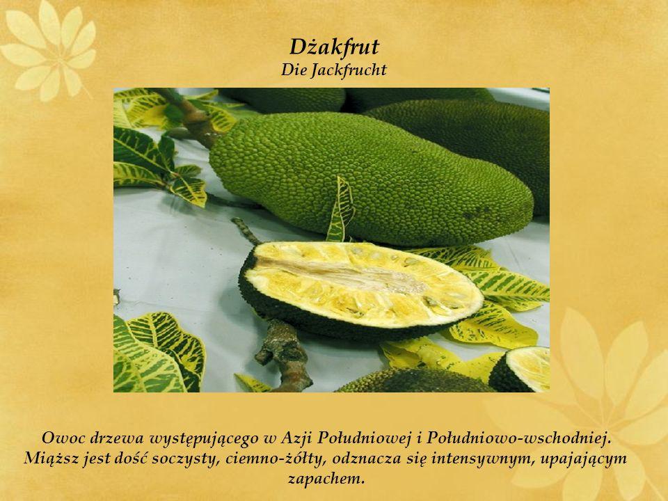 Owoc drzewa występującego w Azji Południowej i Południowo-wschodniej.