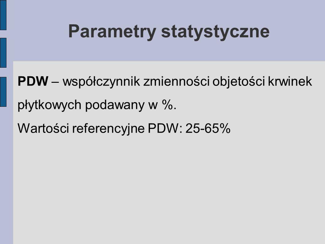 Parametry statystyczne PDW – współczynnik zmienności objetości krwinek płytkowych podawany w %. Wartości referencyjne PDW: 25-65%