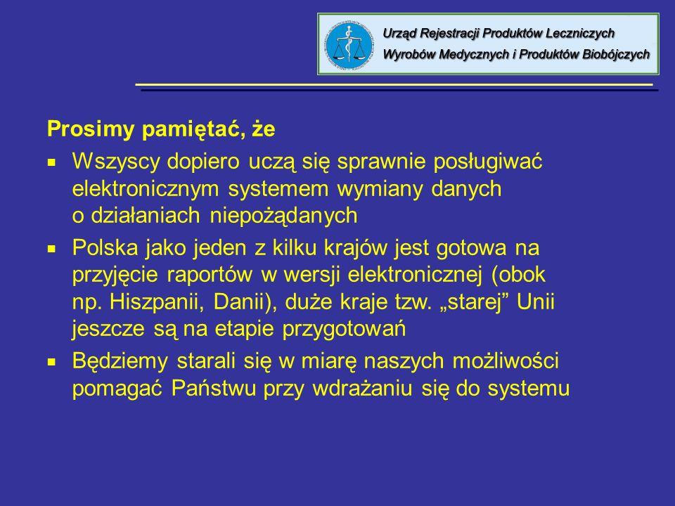 8 kwietnia 2005 Urząd Rejestracji PL, WM i PB Prosimy pamiętać, że Wszyscy dopiero uczą się sprawnie posługiwać elektronicznym systemem wymiany danych