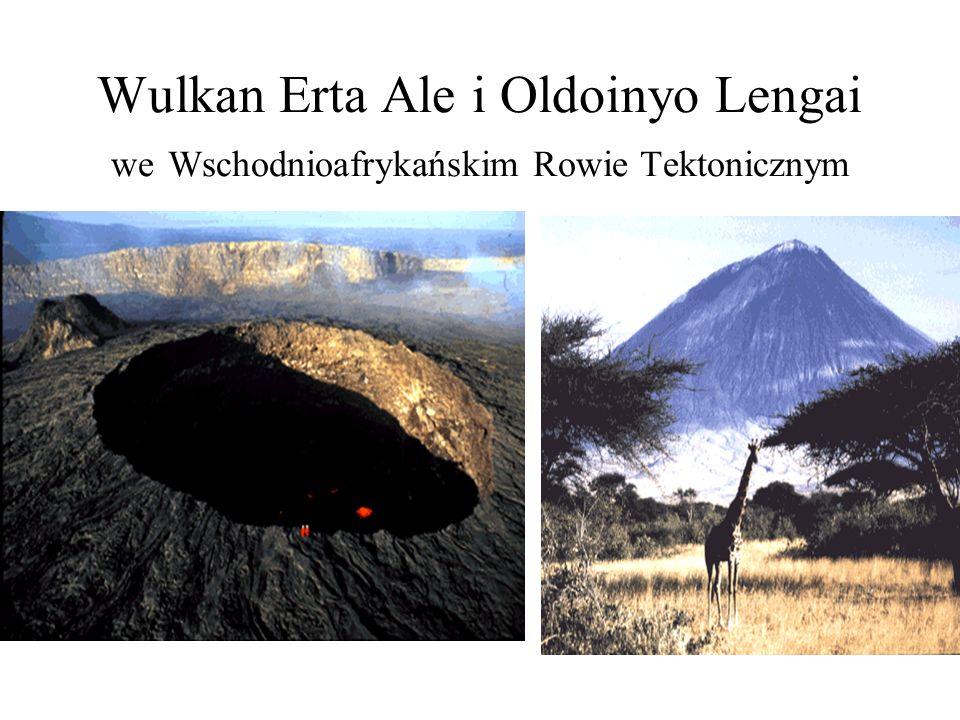 Wulkan Erta Ale i Oldoinyo Lengai we Wschodnioafrykańskim Rowie Tektonicznym