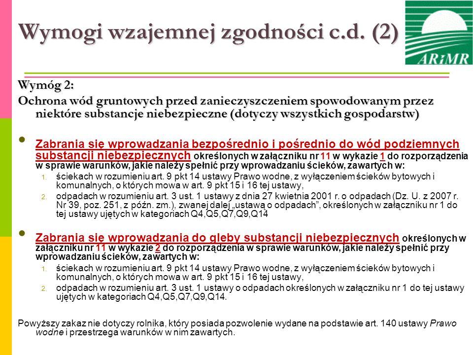 Wymogi wzajemnej zgodności c.d. (2) Wymóg 2: Ochrona wód gruntowych przed zanieczyszczeniem spowodowanym przez niektóre substancje niebezpieczne (doty
