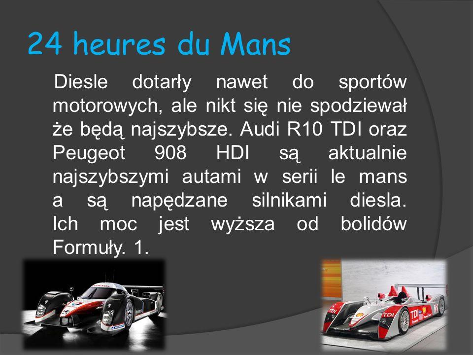 24 heures du Mans Diesle dotarły nawet do sportów motorowych, ale nikt się nie spodziewał że będą najszybsze. Audi R10 TDI oraz Peugeot 908 HDI są akt