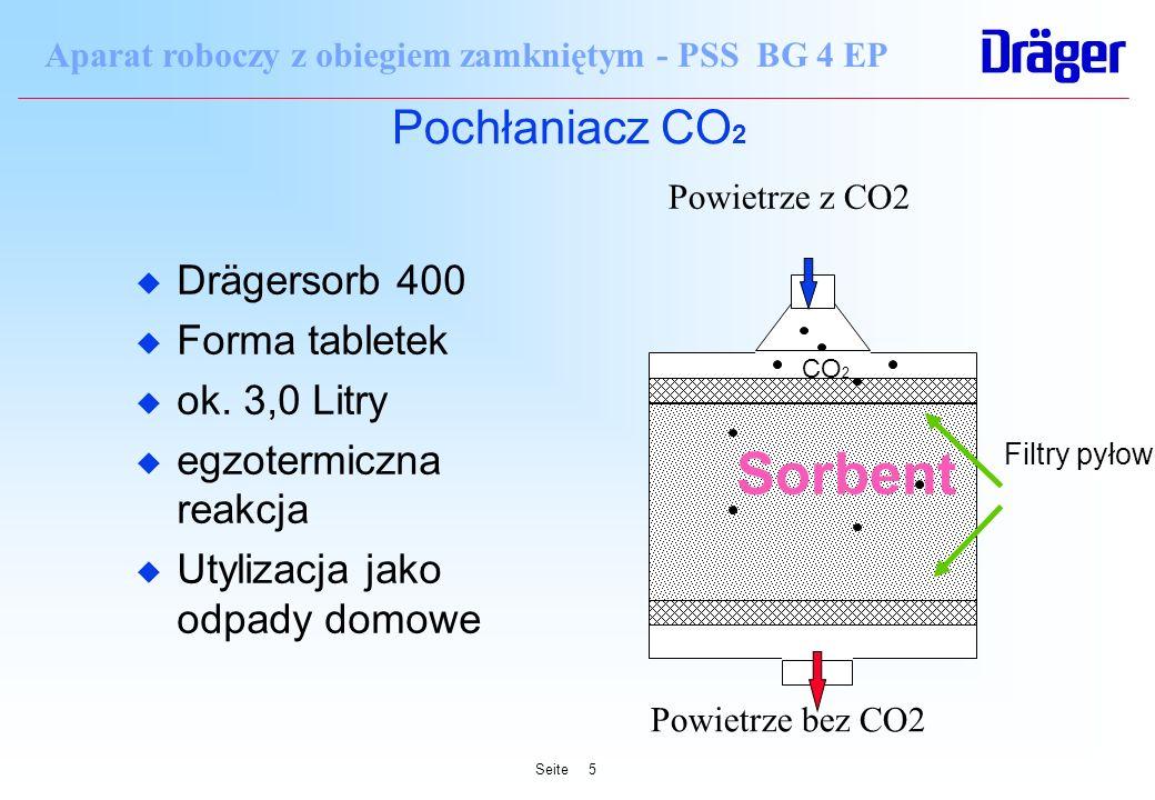 Seite5 Aparat roboczy z obiegiem zamkniętym - PSS BG 4 EP Sorbent Pochłaniacz CO 2 u Drägersorb 400 u Forma tabletek u ok. 3,0 Litry u egzotermiczna r