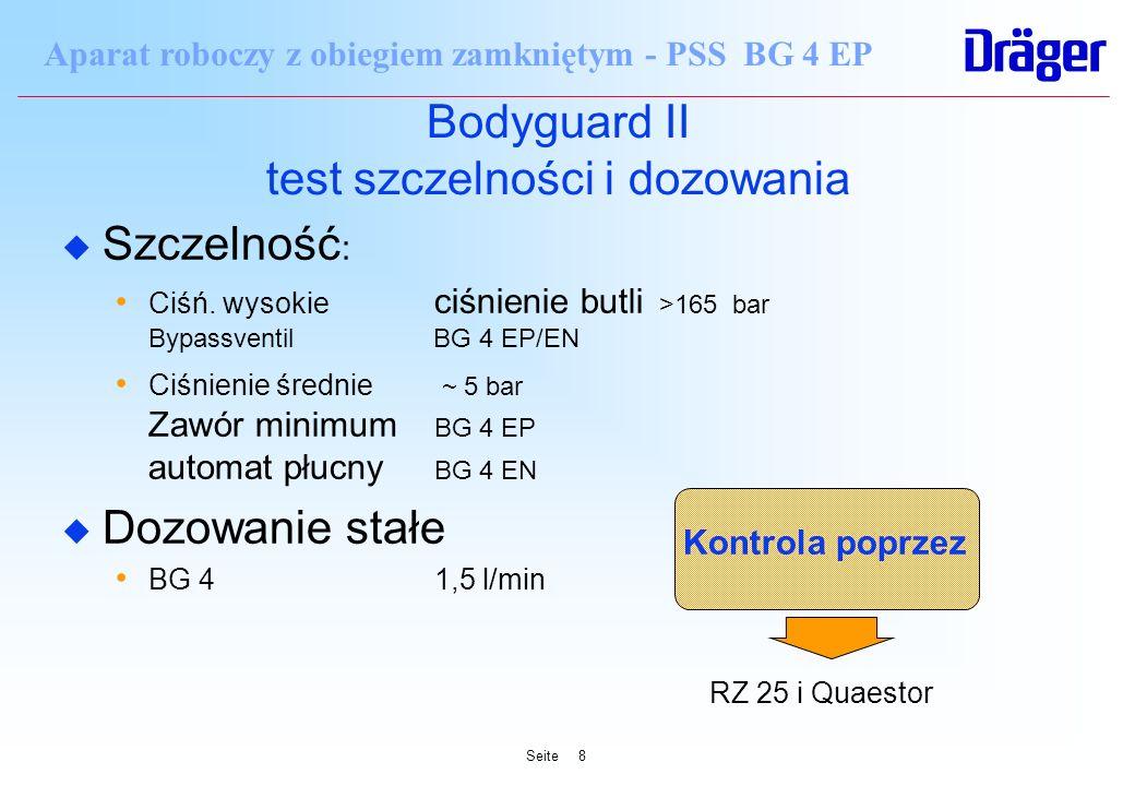 Seite8 Aparat roboczy z obiegiem zamkniętym - PSS BG 4 EP Bodyguard II test szczelności i dozowania u Szczelność : Ciśń. wysokie ciśnienie butli >165