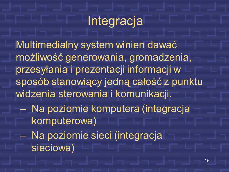 14 Pragmatyczna definicja multimediów Przekaz jest multimedialny, gdy spełnia następujące warunki: a)jednocześnie wykorzystane są różne środki wyrazu