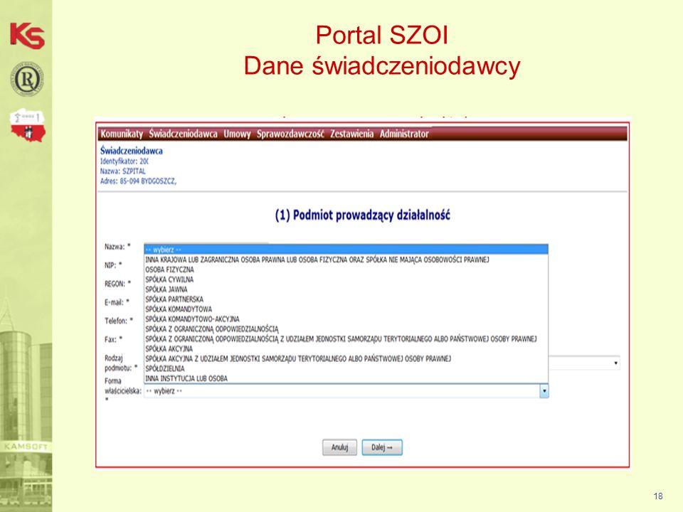 19 Dokładne informacje na temat obsługi Portalu SZOI zostały umieszczone w instrukcji użytkownika portalu, która dostępna jest na stronie z komunikatami SZOI.