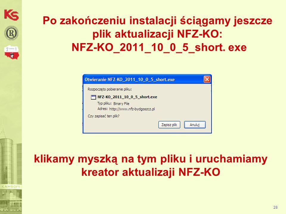 29 Program NFZ-KO przystosowany został do pracy w środowisku graficznym i może być użytkowany na systemach operacyjnych Windows 95,98,NT,XP,Vista, 7.