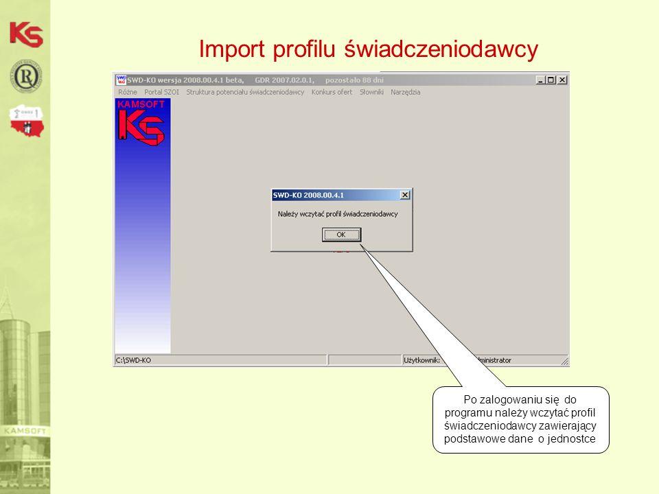 32 Import profilu świadczeniodawcy Profil świadczeniodawcy w postaci pliku *.sps należy pobrać z portalu SZOI i zaimportować do NFZ-KO