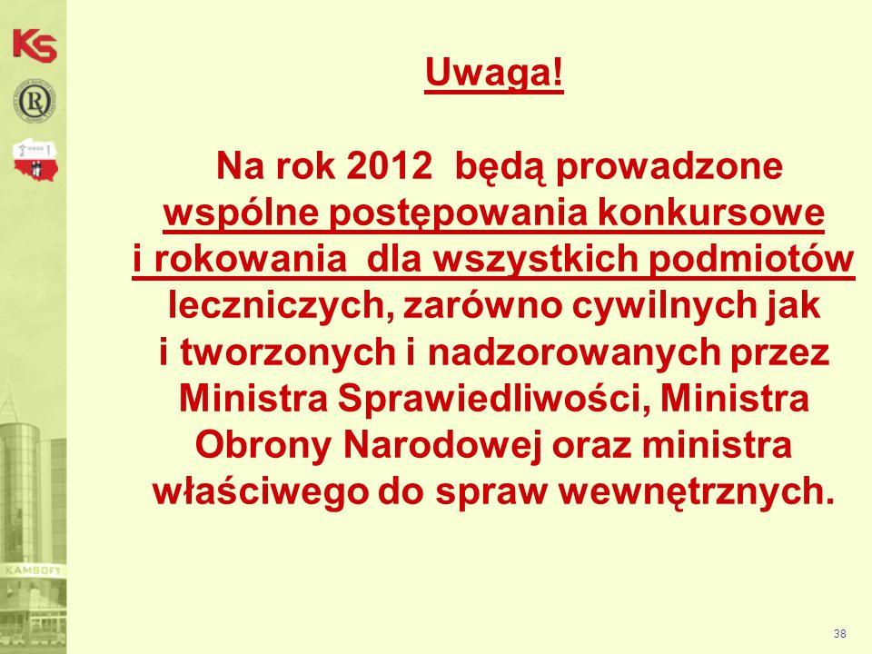 Publikacja postępowań 39 Wszystkie postępowania ogłoszone przez OW NFZ wyświetlane są w aplikacji WEB, tzw.