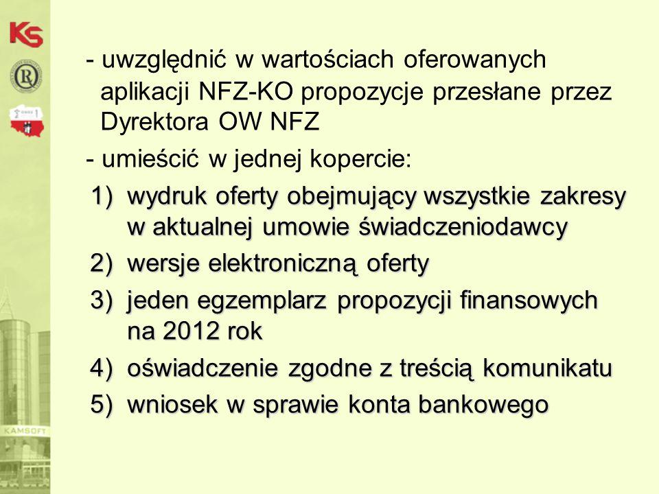 5 2.2. Konkurs ofert / rokowania oferty muszą być przygotowane zgodnie z Zarz.