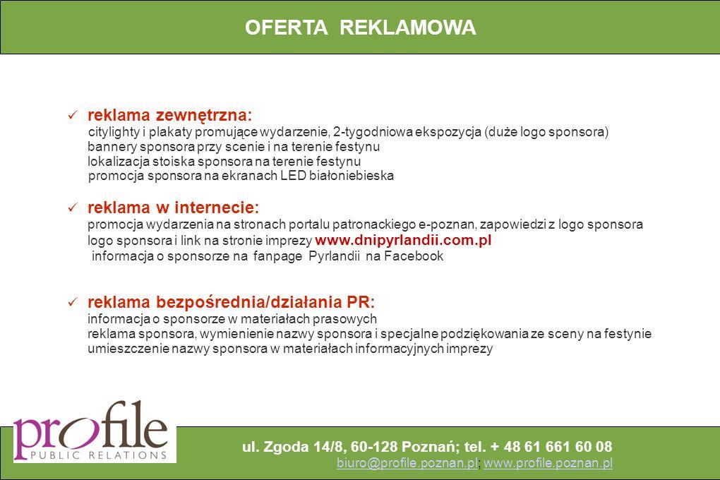 ul. Zgoda 14/8, 60-128 Poznań; tel.