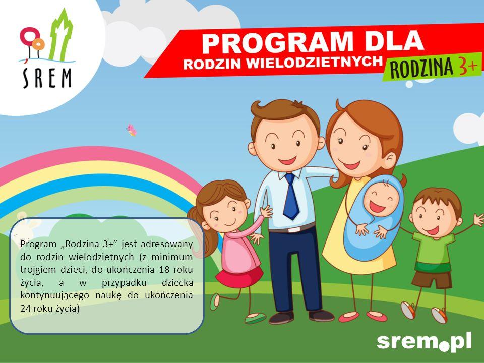 Program Rodzina 3+ jest adresowany do rodzin wielodzietnych (z minimum trojgiem dzieci, do ukończenia 18 roku życia, a w przypadku dziecka kontynuując
