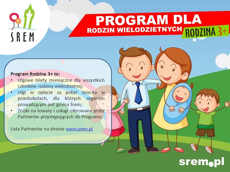 Program Rodzina 3+ to: Ulgowe bilety miesięczne dla wszystkich członków rodziny wielodzietnej; Ulgi w opłacie za pobyt dziecka w przedszkolach, dla kt