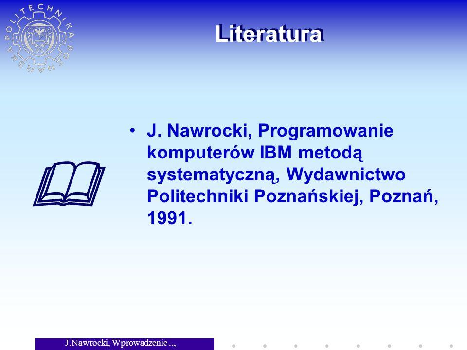 J.Nawrocki, Wprowadzenie.., Wykład 2 Literatura J.