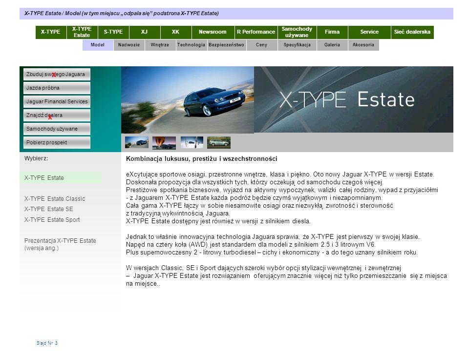 Slajd Nr 24 X-TYPE Estate S-TYPEXJXKR Performance Samochody używane Dla KlientaSieć dealerskaNewsroomFirma ModelTechnologiaBezpieczeństwoCenySpecyfikacjaGaleriaAkcesoriaWnętrze X-TYPE Estate / Technologia / Komputer pokładowy Zbuduj swojego Jaguara Jazda próbna Jaguar Financial Services Znajdź dealera Samochody używane Pobierz prospekt x x Wybierz: Technologia X-TYPE Nadwozie N Silniki Właściwości jezdne Skrzynie biegów Widoczność Nawigacja Komputer pokładowy System dźwiękowy Ekran dotykowy Komputer pokładowy (trip computer) Centrum informacji dostępne w każdej chwili dzięki przełącznikowi ulokowanemu z lewej strony w gałce kierunkowskazów.