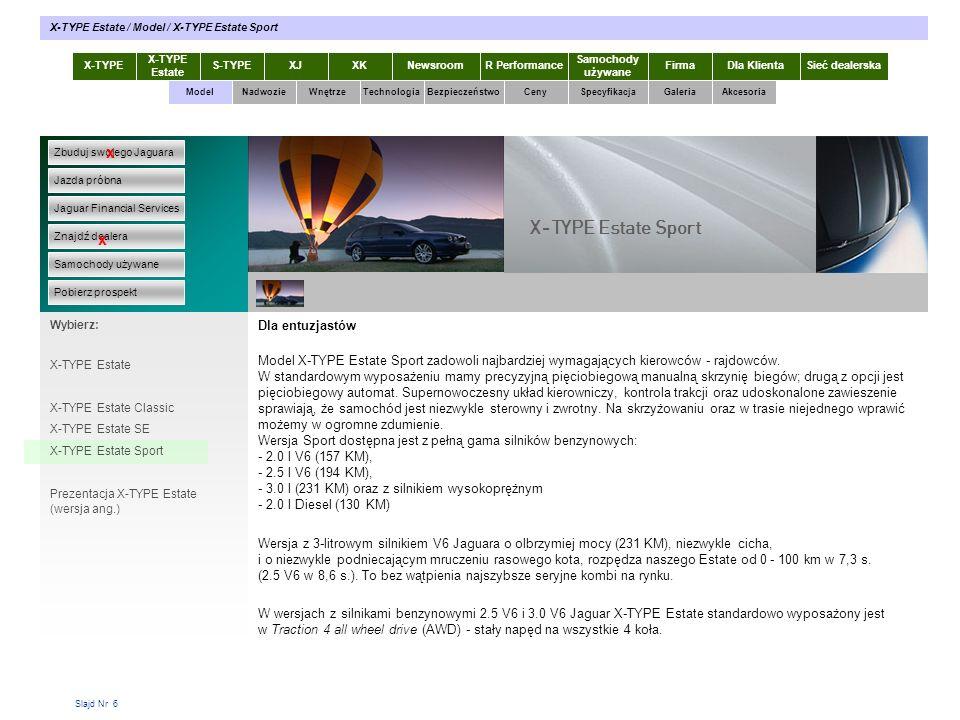 Slajd Nr 37 Proszę kliknąć tutaj w celu pobrania: Prospekt X-TYPE Estate w formacie pdf [link pobierz] Wyposażenie i cennik X-TYPE Estate w formacie pdf [link pobierz] Prospekt Akcesoria Jaguar w formacie pdf [link pobierz] w przypadku braku programu Acrobat Reader proszę kliknąć na poniższą ikonę X-TYPE Estate S-TYPEXJXKR Performance Samochody używane Dla KlientaSieć dealerskaNewsroomFirma ModelTechnologiaBezpieczeństwoCenySpecyfikacjaGaleriaAkcesoriaWnętrze X-TYPE Estate / Akcesoria / Prospekty X-TYPE Estate w pdf Zbuduj swojego Jaguara Jazda próbna Jaguar Financial Services Znajdź dealera Samochody używane Pobierz prospekt x x Wybierz: Prospekty X-TYPE Nadwozie Akcesoria X-TYPE Estate Prospekty X-TYPE Estate w pdf Wyposażenie elektroniczne Wyposażenie sportowe Stylizacja wnętrza Felgi Przewożenie / holowanie Rozmieszczenie bagażu Wyposażenie turystyczne wewn.