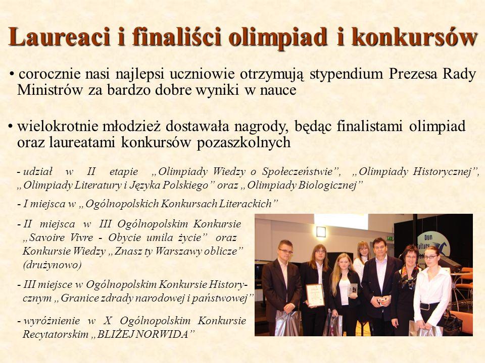 Laureaci i finaliści olimpiad i konkursów corocznie nasi najlepsi uczniowie otrzymują stypendium Prezesa Rady Ministrów za bardzo dobre wyniki w nauce