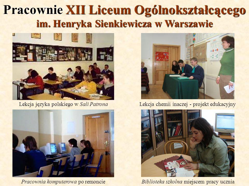 Pracownie XII Liceum Ogólnokształcącego im. Henryka Sienkiewicza w Warszawie Biblioteka szkolna miejscem pracy uczniaPracownia komputerowa po remoncie