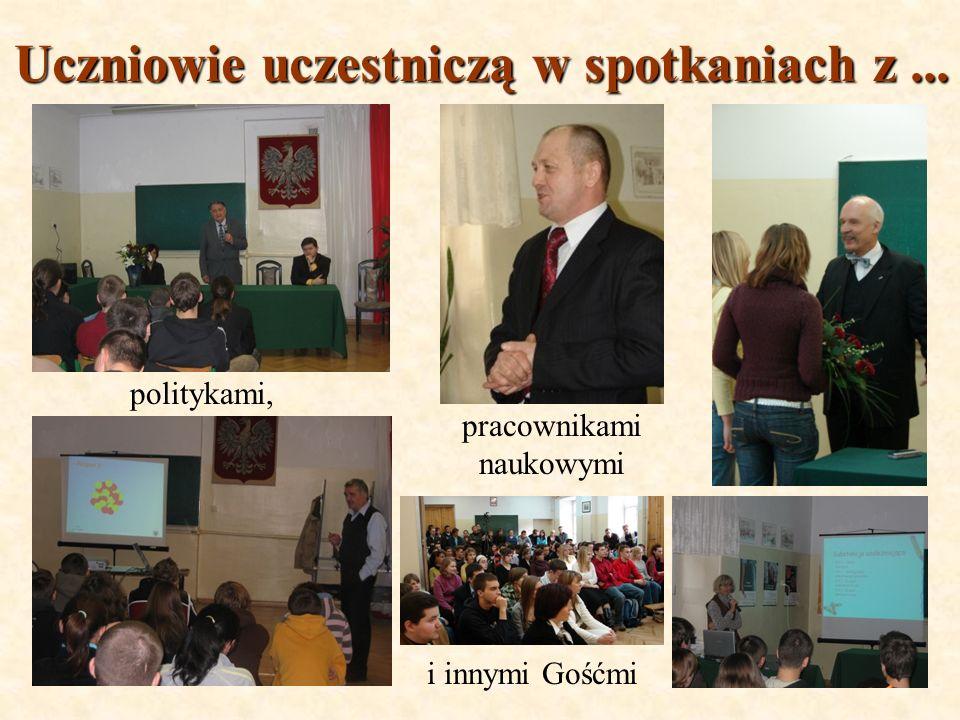 Uczniowie uczestniczą w spotkaniach z... politykami, pracownikami naukowymi i innymi Gośćmi