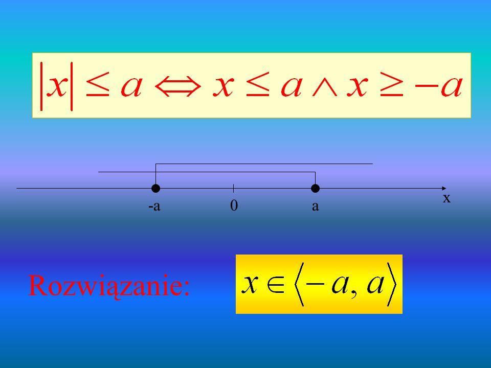 0a-a x Rozwiązanie: