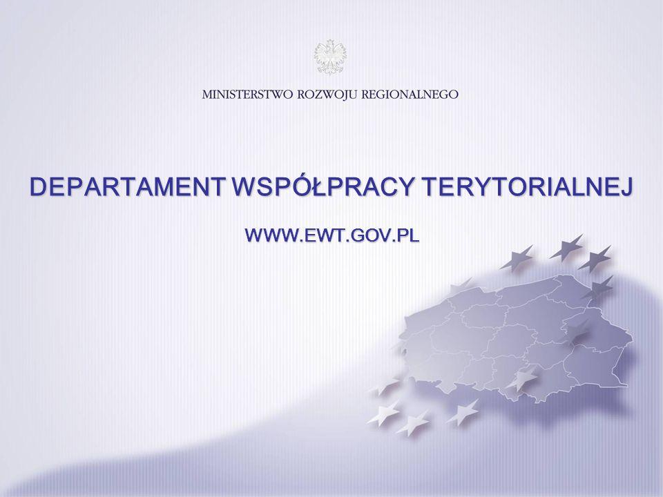 DEPARTAMENT WSPÓŁPRACY TERYTORIALNEJ WWW.EWT.GOV.PL