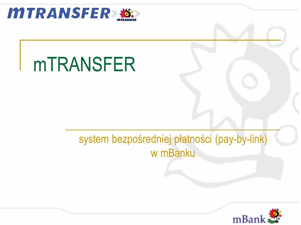 mTRANSFER system bezpośredniej płatności (pay-by-link) w mBanku