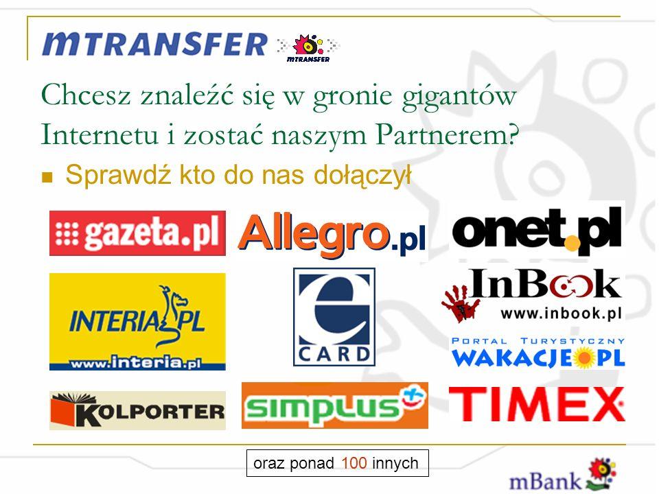 Chcesz znaleźć się w gronie gigantów Internetu i zostać naszym Partnerem.