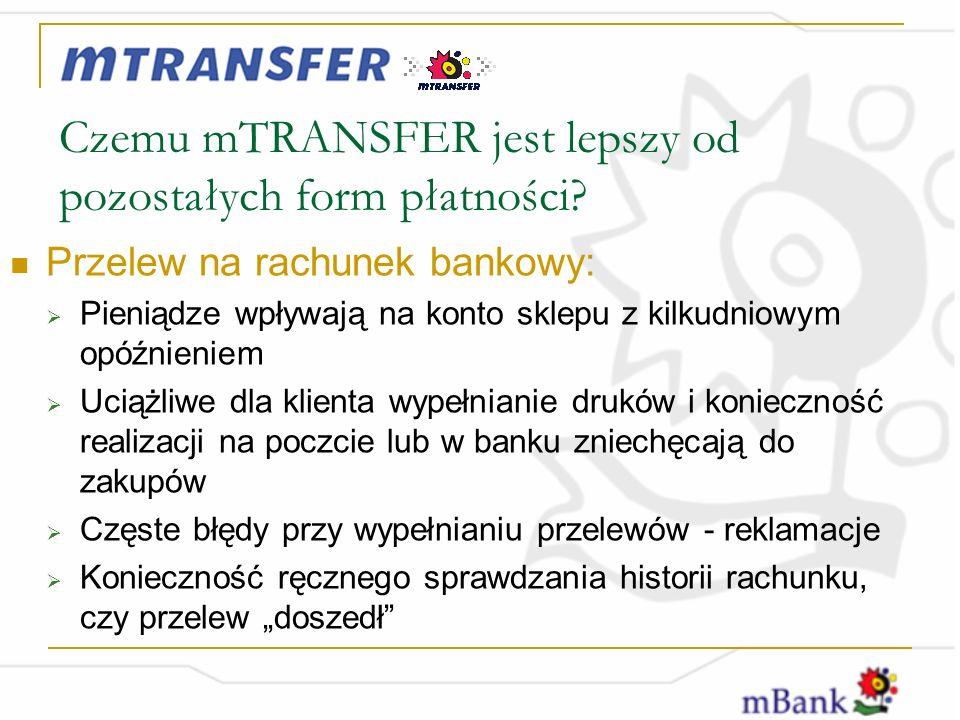 Czemu mTRANSFER jest lepszy od pozostałych form płatności.