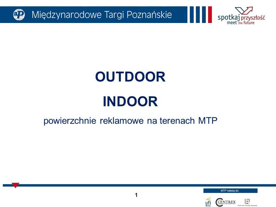 1 OUTDOOR INDOOR powierzchnie reklamowe na terenach MTP